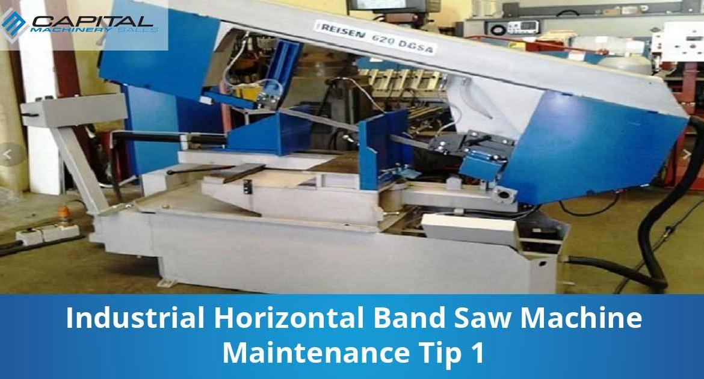 Industrial Horizontal Band Saw Machine Maintenance Tip 1 Capital Machinery Sales Blog Thumbnail