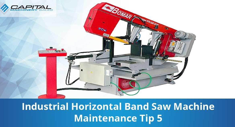 Industrial Horizontal Band Saw Machine Maintenance Tip 5 Capital Machinery Sales Blog Thumbnail