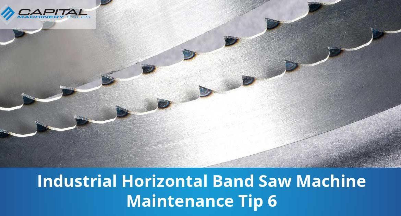 Industrial Horizontal Band Saw Machine Maintenance Tip 6 Capital Machinery Sales Blog Thumbnail