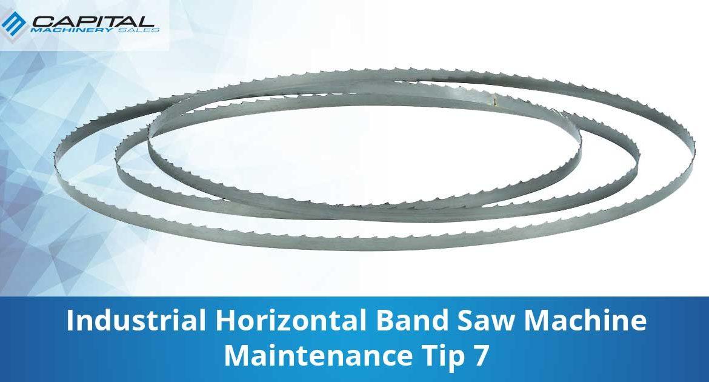 Industrial Horizontal Band Saw Machine Maintenance Tip 7 Capital Machinery Sales Blog Thumbnail