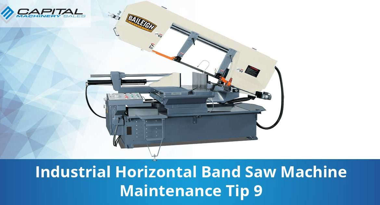 Industrial Horizontal Band Saw Machine Maintenance Tip 9 Capital Machinery Sales Blog Thumbnail