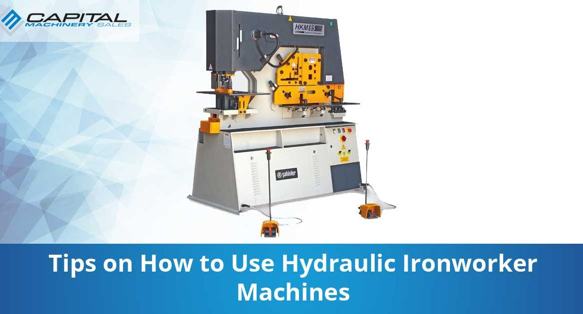 Tips On How To Use Hydraulic Ironworker Machines Capital Machinery Sales Blog Thumbnail