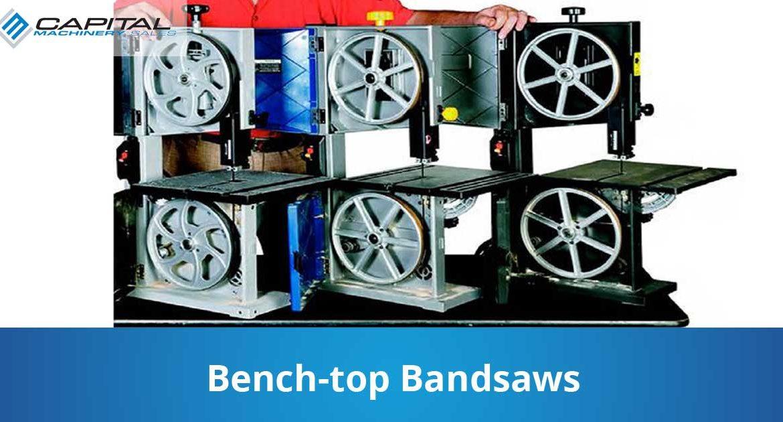 Bench Top Bandsaws Capital Machinery Sales Blog Thumbnail