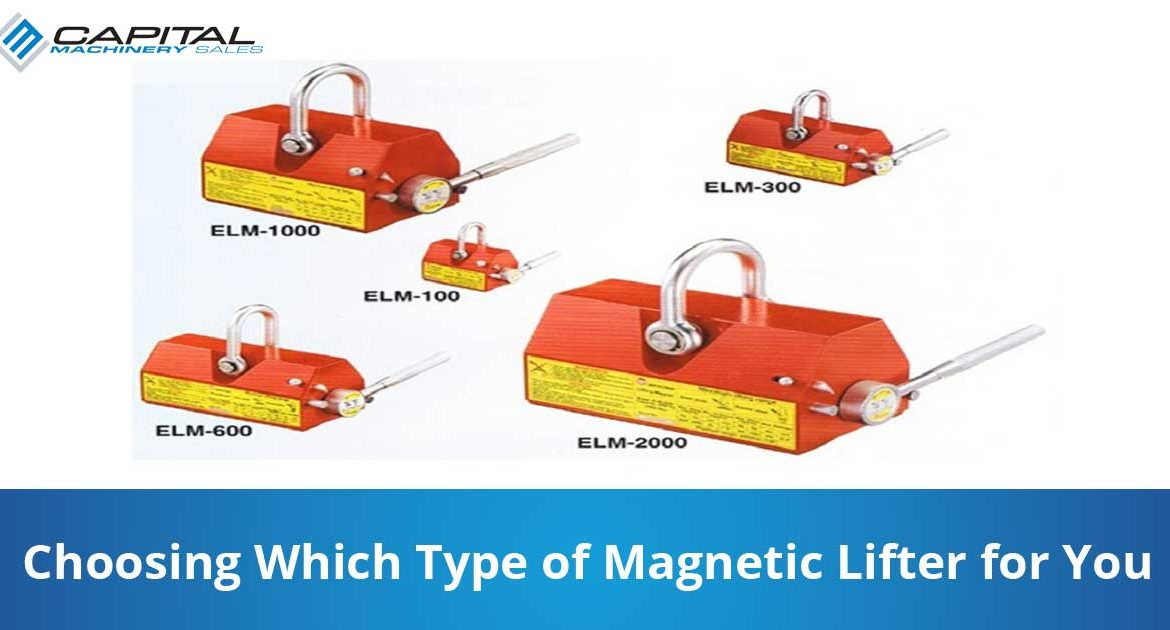 Choosing Which Type Of Magnetic Lifter For You Capital Machinery Sales Blog Thumbnail