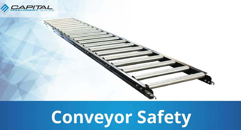 Conveyor Safety Capital Machinery Sales Blog Thumbnail