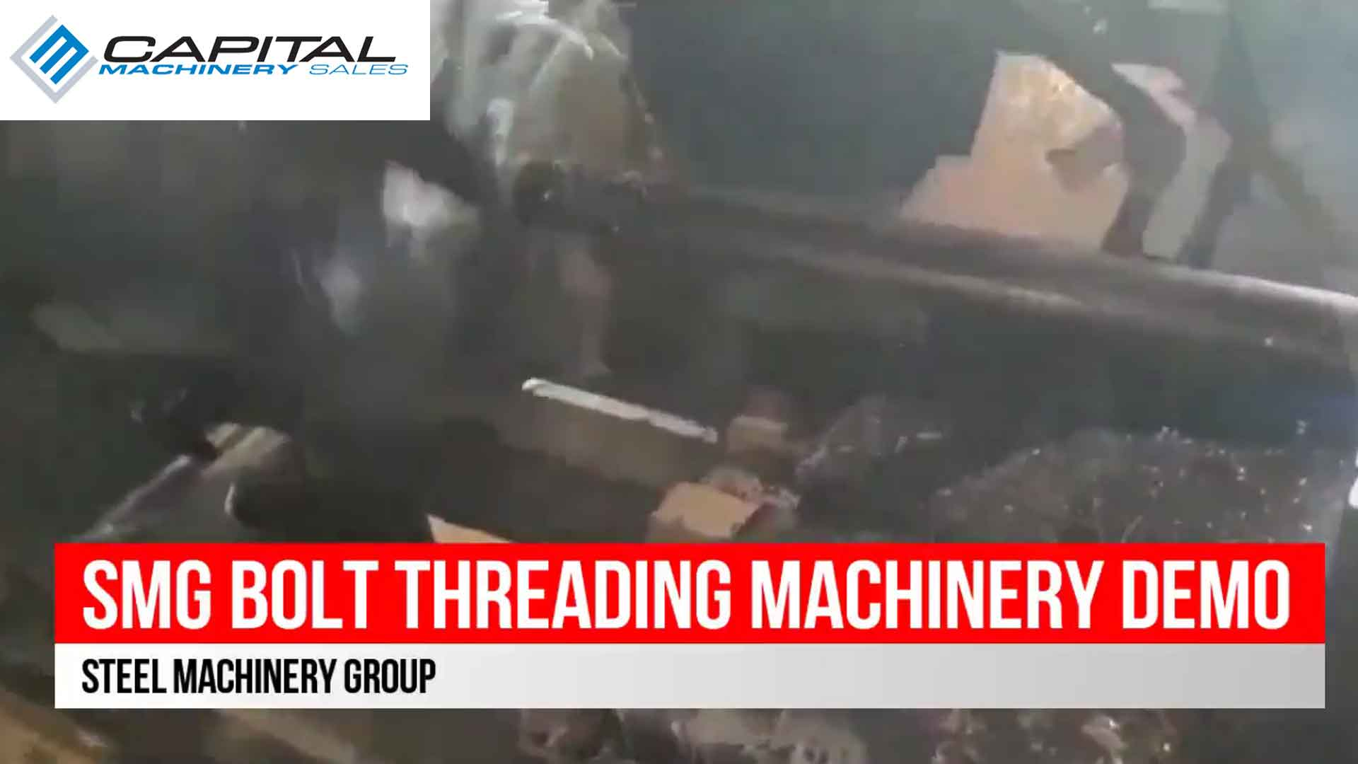 SMG Bolt Threading Machinery Demo Video